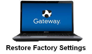 restore gateway laptop to factory settings